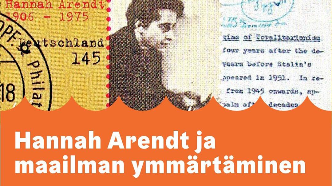 Hannah Arendt maailman ymmärtäminen -luennot